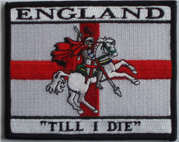 England till I die! England iron or sew on patch