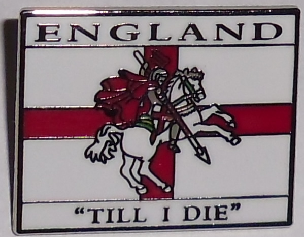 England till I die pin badge
